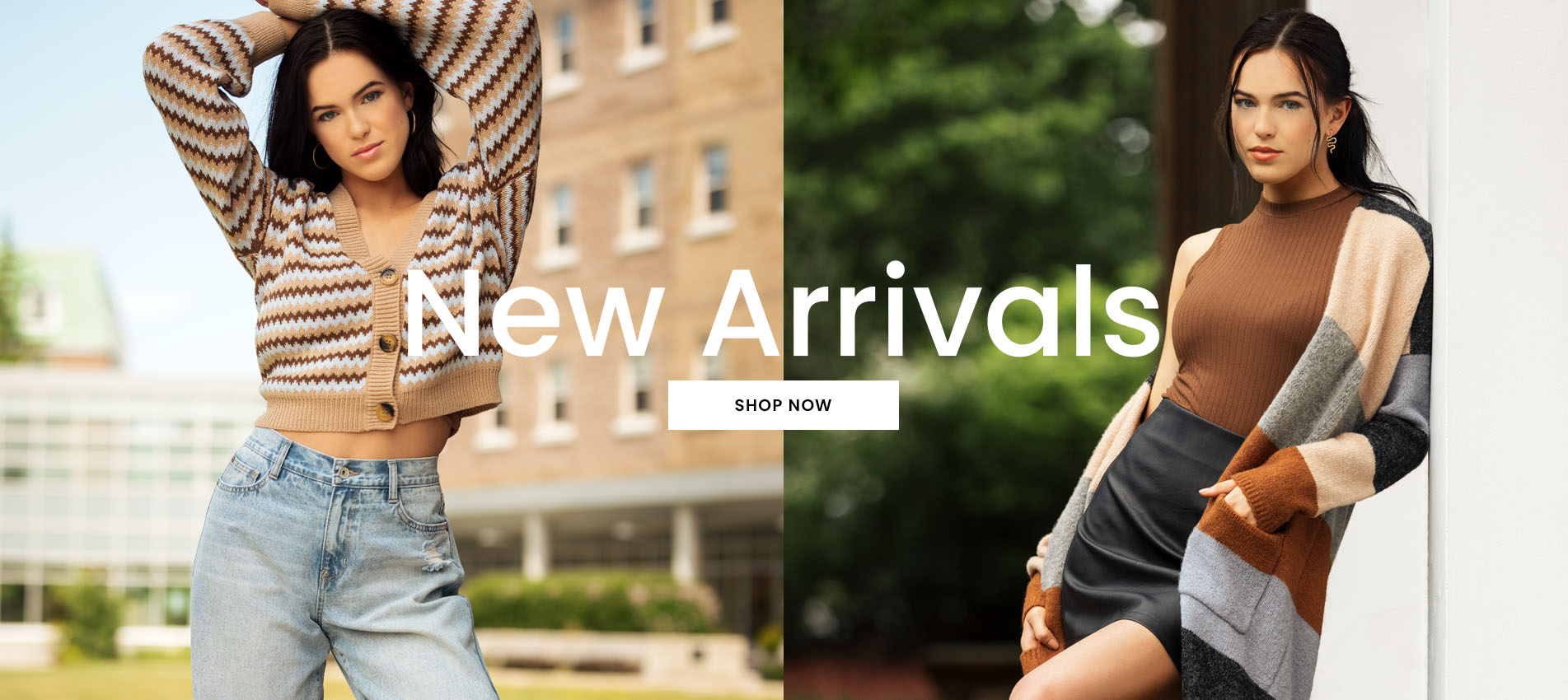 New Arrivals: our latest Styles just landed. Shop now